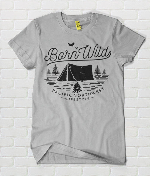 Pacific NorthWest Born Wild T-Shirt - Pacific NorthWest Lifestyle