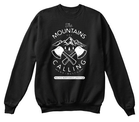 Pacific NorthWest The Mountains Are Calling Crewneck Sweater - Pacific NorthWest Lifestyle