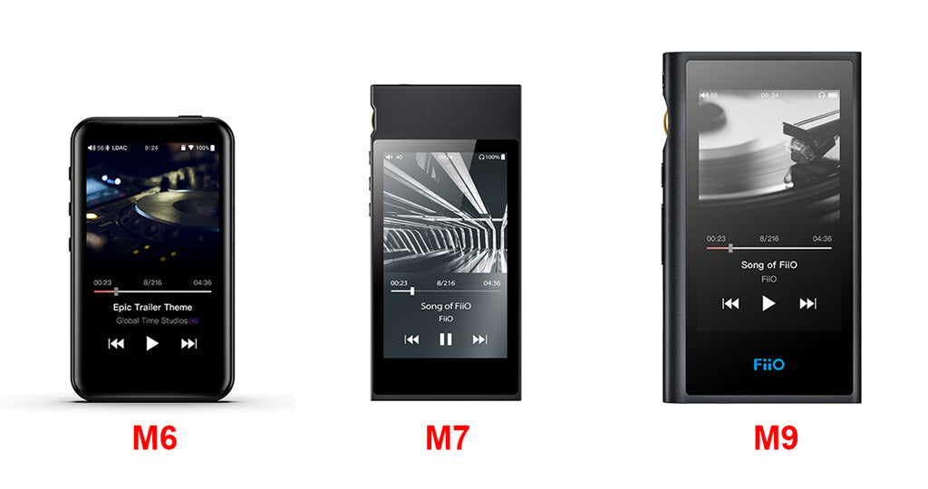 Comparison between FiiO M6, M7 & M9 High Resolution Lossless Music Players