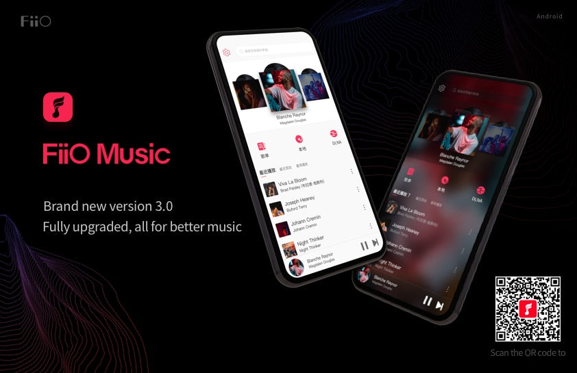 Full upgrades in visual and interactive experience, FiiO Music App V3.0 for Android devices update now!