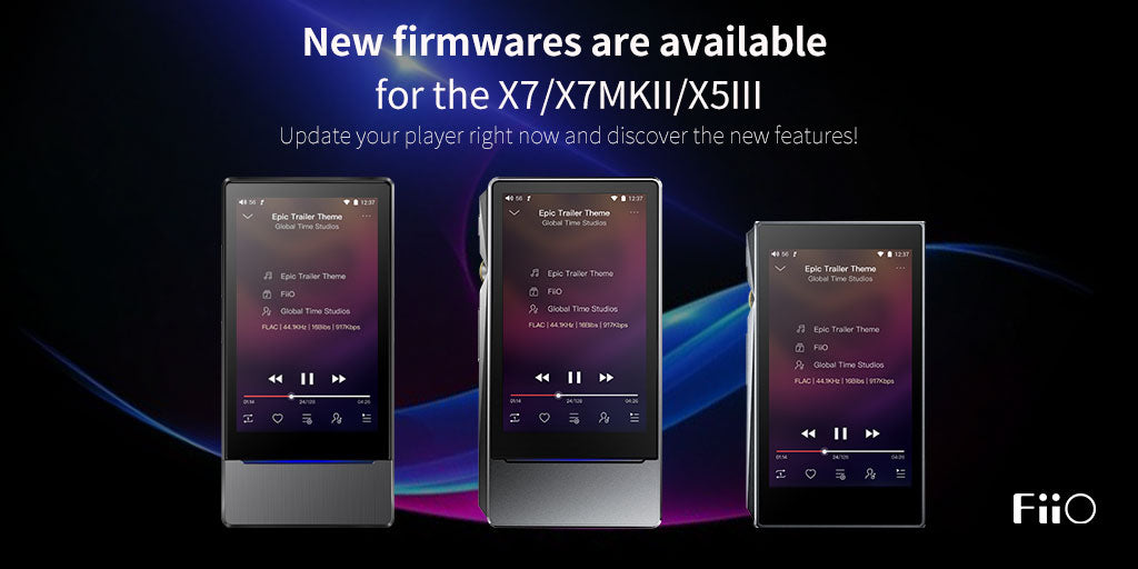 FiiO Firmware update for X7/X7II/X5III
