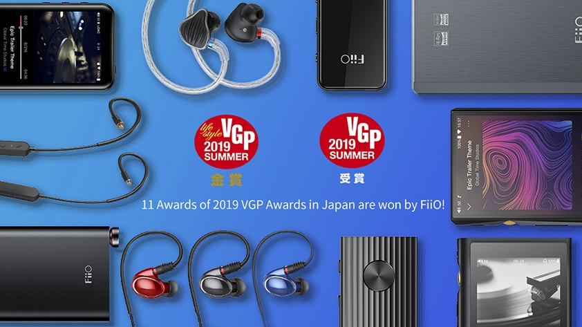 11 Awards of 2019 VGP Awards in Japan are won by FiiO!