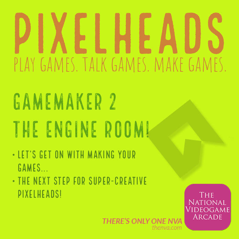 Pixelheads: Engine Room: Gamemaker 2