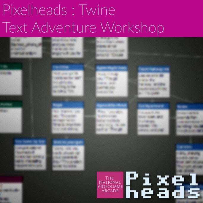 PixelHeads: Twine Text Adventure Workshop : Sunday 16th April
