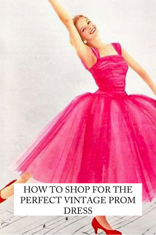 How to shop for 50's vintage prom dresses - SoLovesVintage