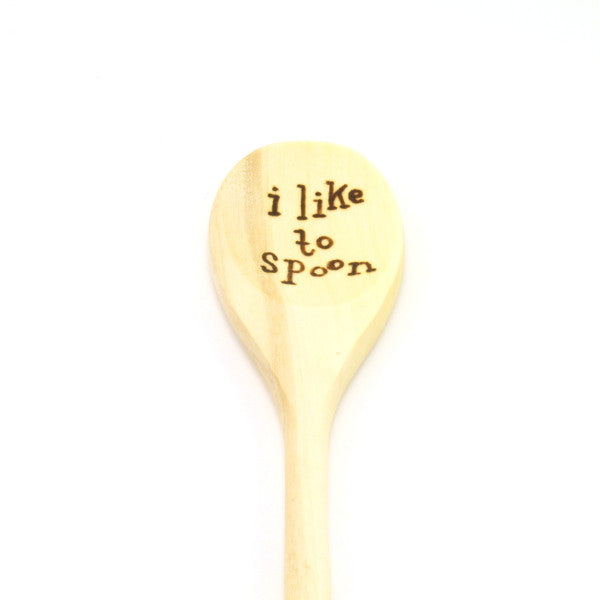 Wooden Spoon - I Like to Spoon