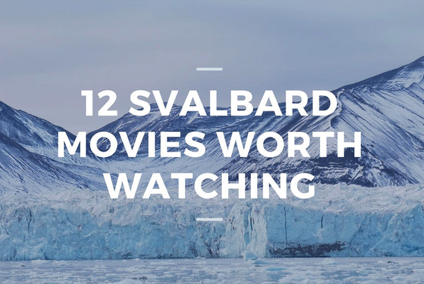12 Svalbard Movies and TV Shows Actually Worth Watching
