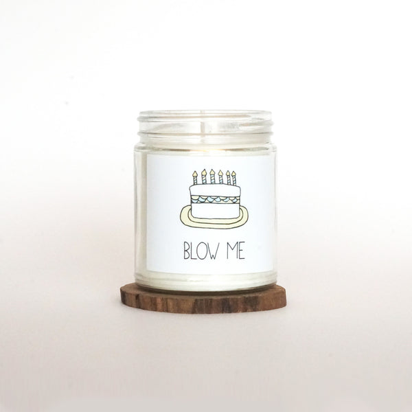"""Blow Me"" Soy Candle"