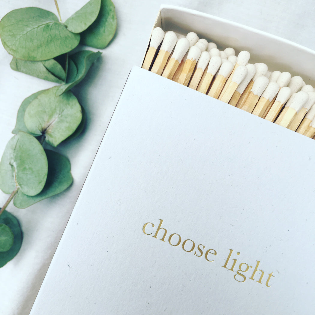 'Choose Light' Luxury Matches