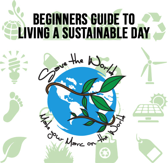 Beginners Guide to Living a Sustainable Day