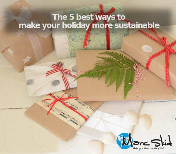 The 5 best ways to make your holiday more sustainable