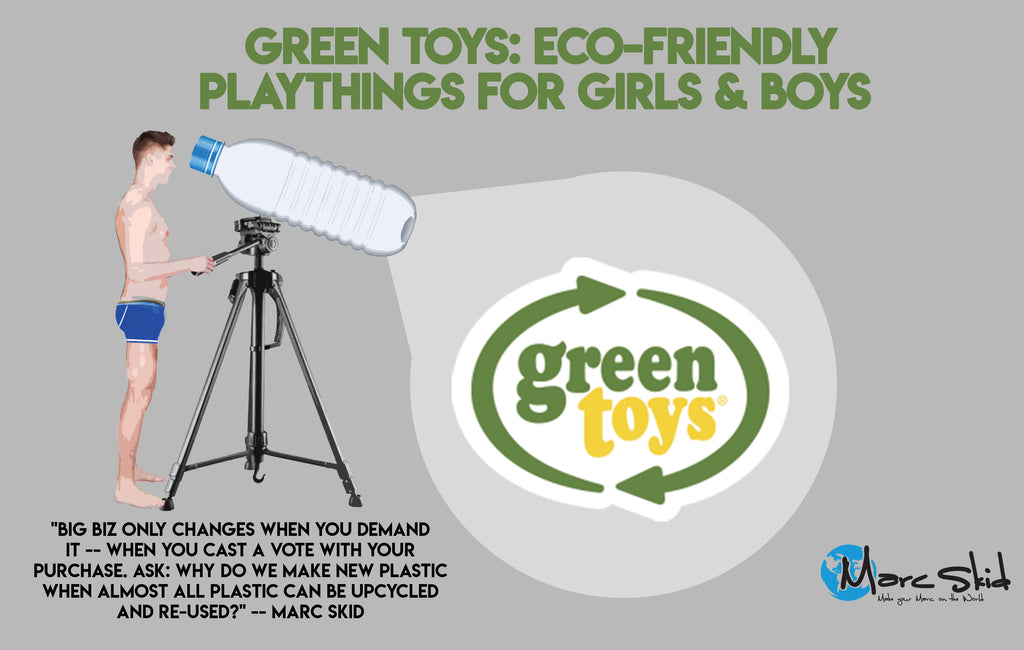 Green Toys: Eco-Friendly Playthings for Girls & Boys