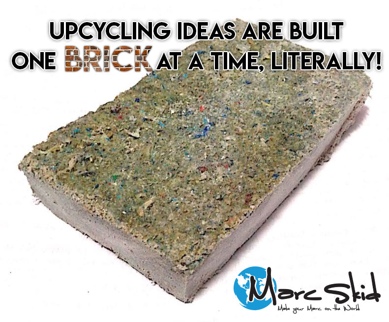 Up-cycling ideas are built one Brick at a time, Literally!