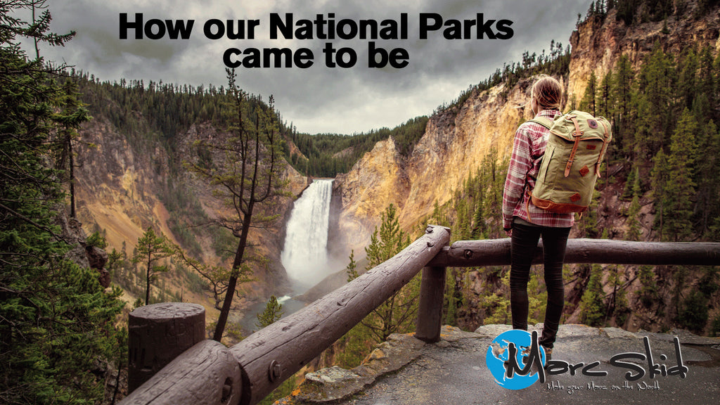 How our National Parks came to be (and one way you didn't know you could use them)