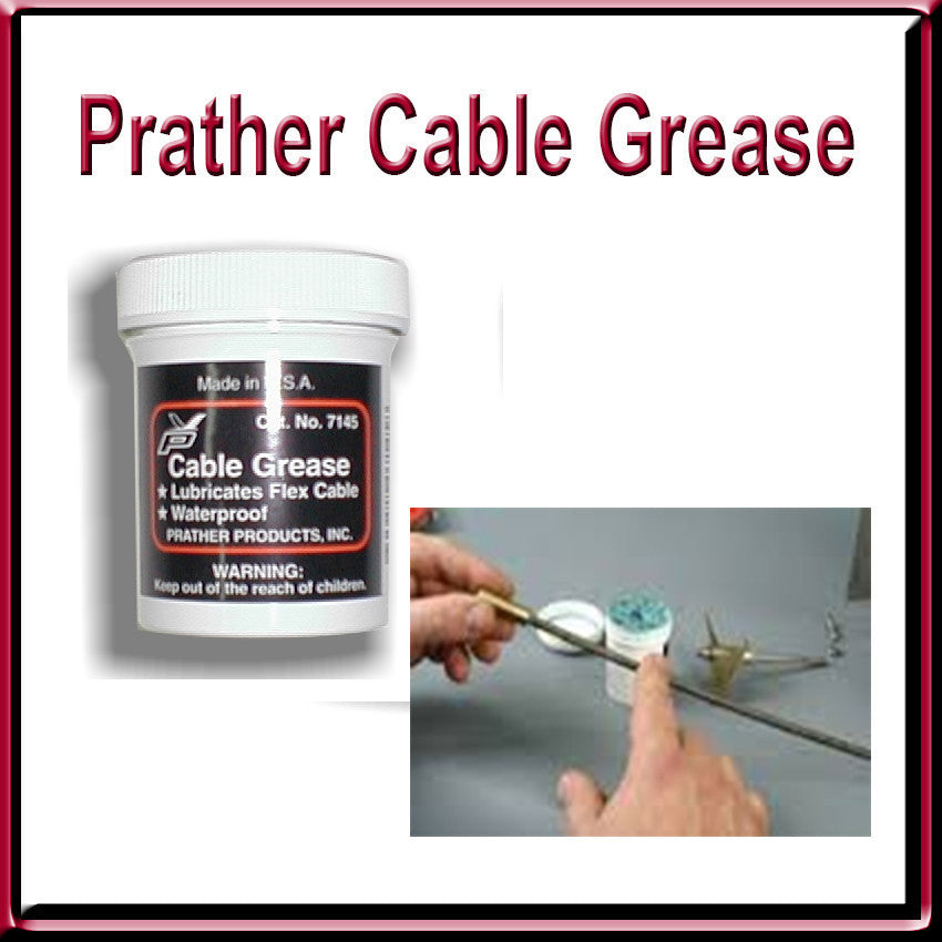 Prather Cable Grease