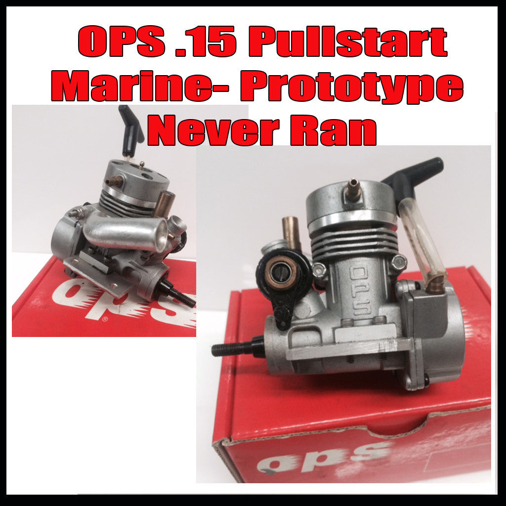 OPS .15 Marine Pull Start- Prototype Engine