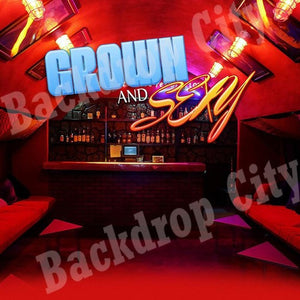 Grown and Sexy Computer Printed Backdrop - Backdrop City