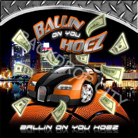 Ballin on You Hoez-Digital Image File