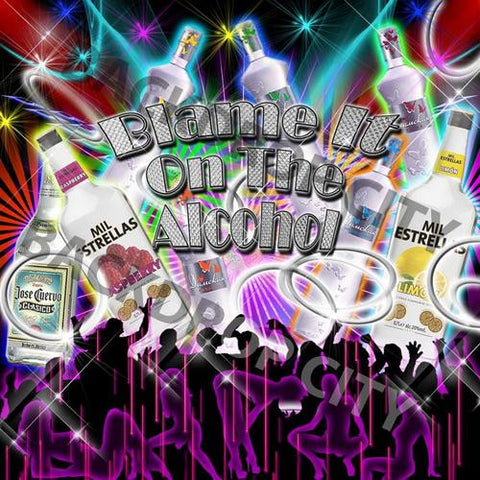Blame it on the Alcohol - Digital Image - Backdrop City