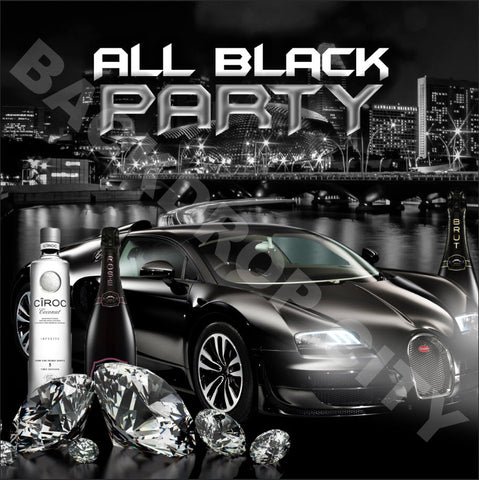 """All Black Party"" Computer Printed Backdrop 