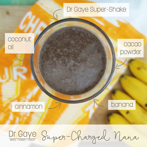 Super-Charged Nana – Dr Gaye Super-Shake Recipe