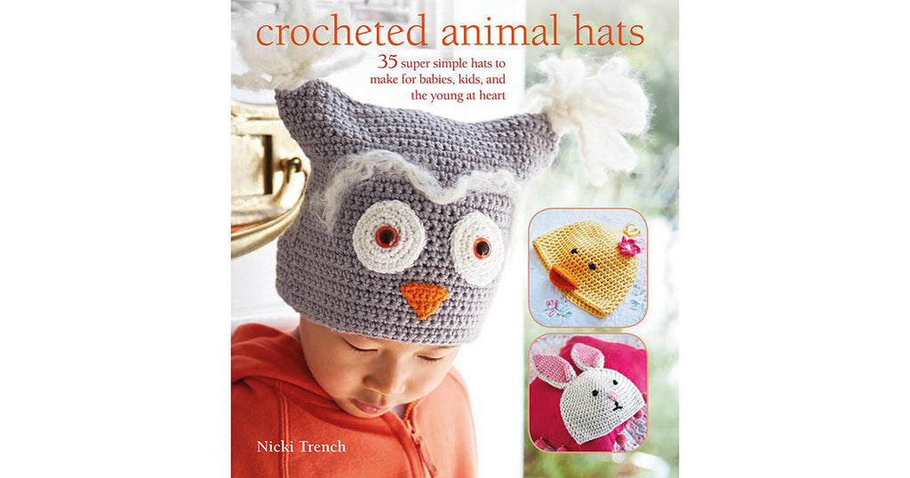 Win Crocheted Animal Hats by Nicki Trench