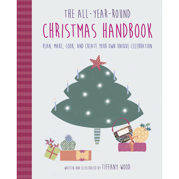 The All-Year Round Christmas Handbook