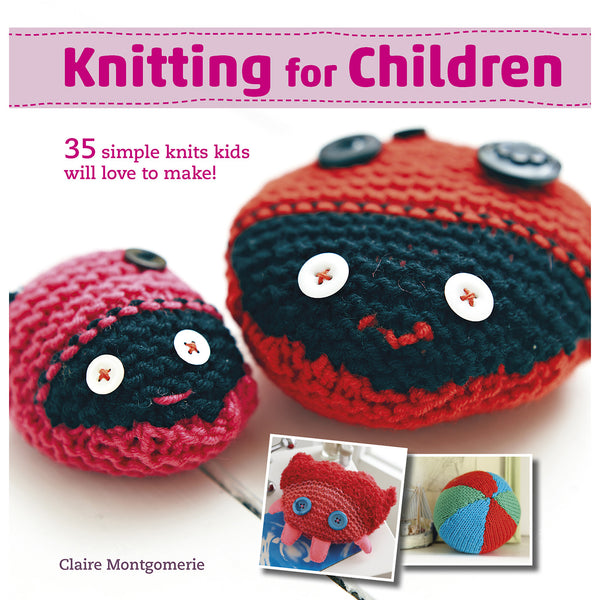 Knitting for Children by Claire Montgomerie