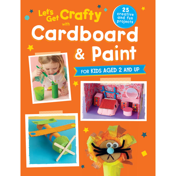 let's get crafty with cardboard and paint by CICO books