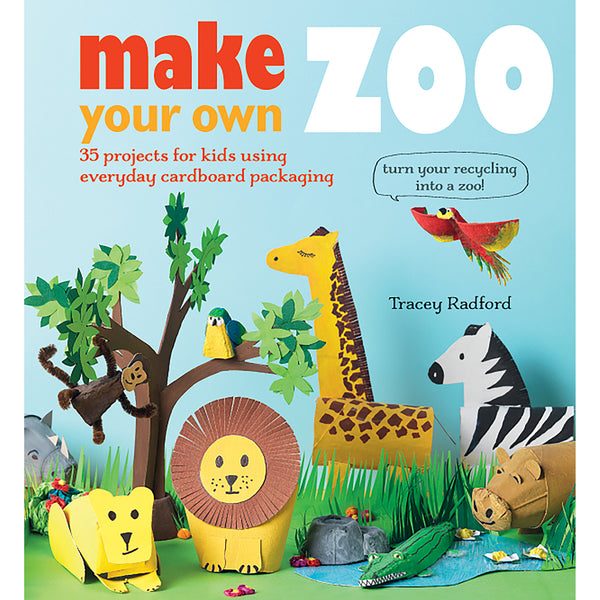 make your own zoo by tracy radford