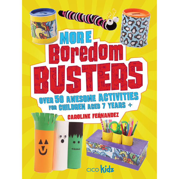 more boredom busters by caroline fernandez