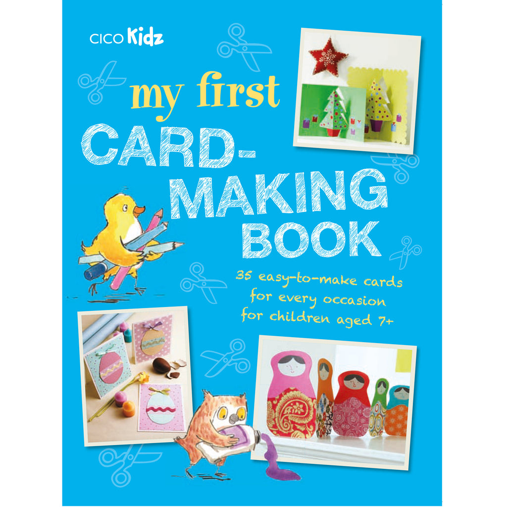 My First Card-Making Book CICO Kidz