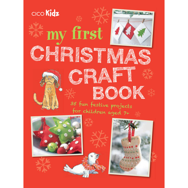 my first christmas craft book by CICO books