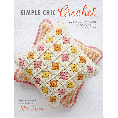 Simple Chic Crochet book by Mrs Moon