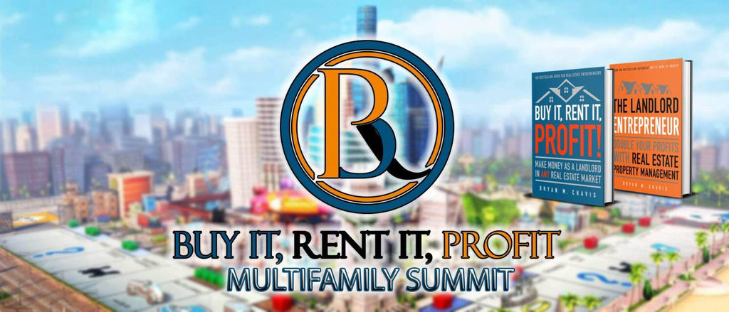 Buy It, Rent It, Profit Multifamily Summit (Tampa) October 29th - 30th