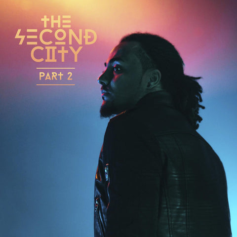 The Second City Part 2 EP