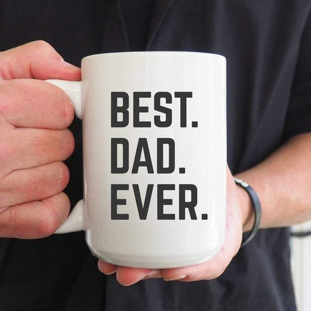 Best Dad Ever Coffee Mug | Personalized Mug | Father's Day Gift