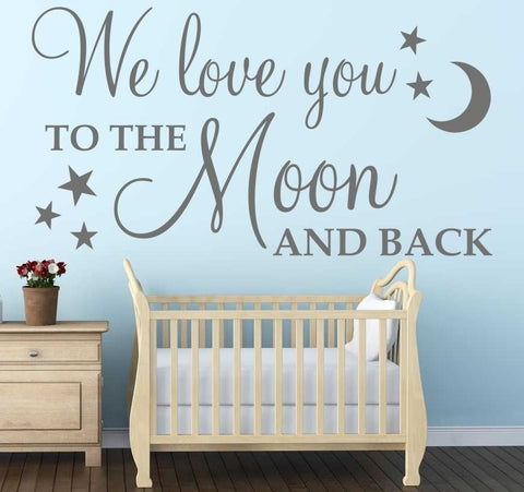 """We love you to the moon and back"" Wall Decal"