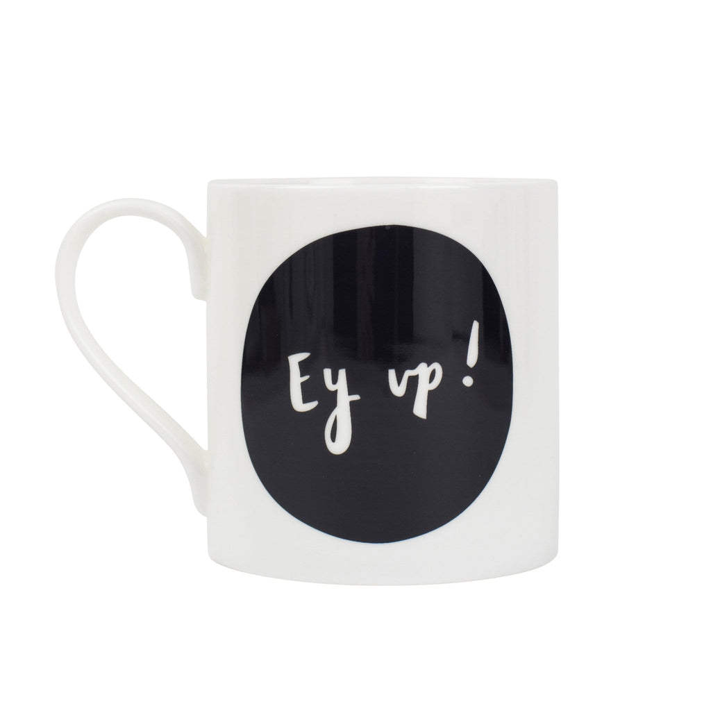 Ey Up China Mug