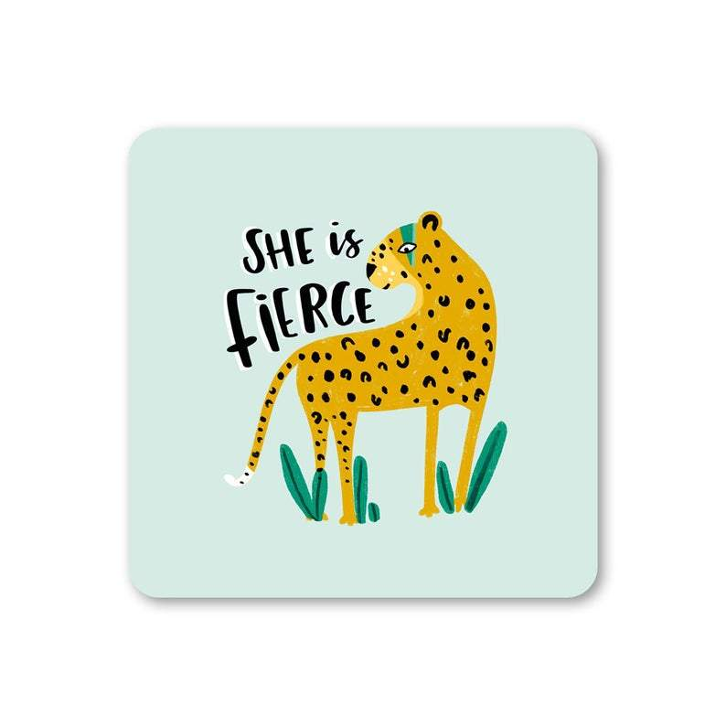 She Is Fierce Coaster