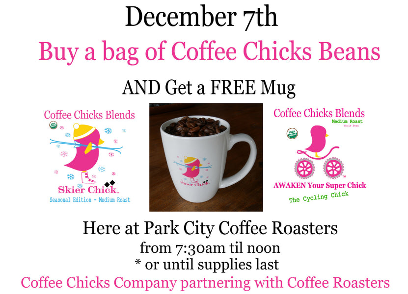 The Skier Chick a new blend from Coffee Chicks Company - December 7th  Get a FREE Mug