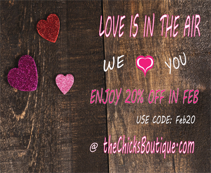 Love Is In The Air @ The Chicks Boutique