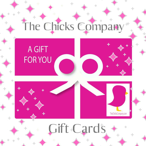 The Chicks Company Gift Cards