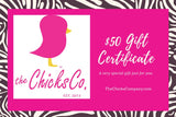 $50 Gift Card - The Chicks Company