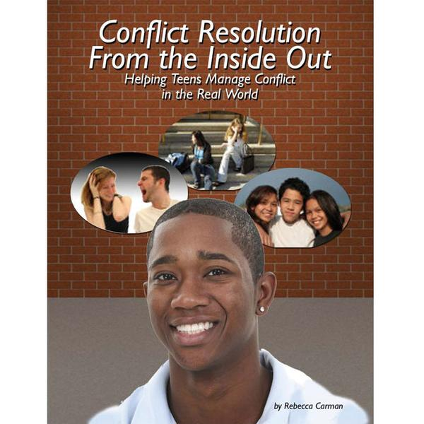 Conflict Resolution from the Inside Out Activity Book