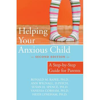 Helping Your Anxious Child Book