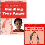 You Decide About Handling Anger Book & Workbook