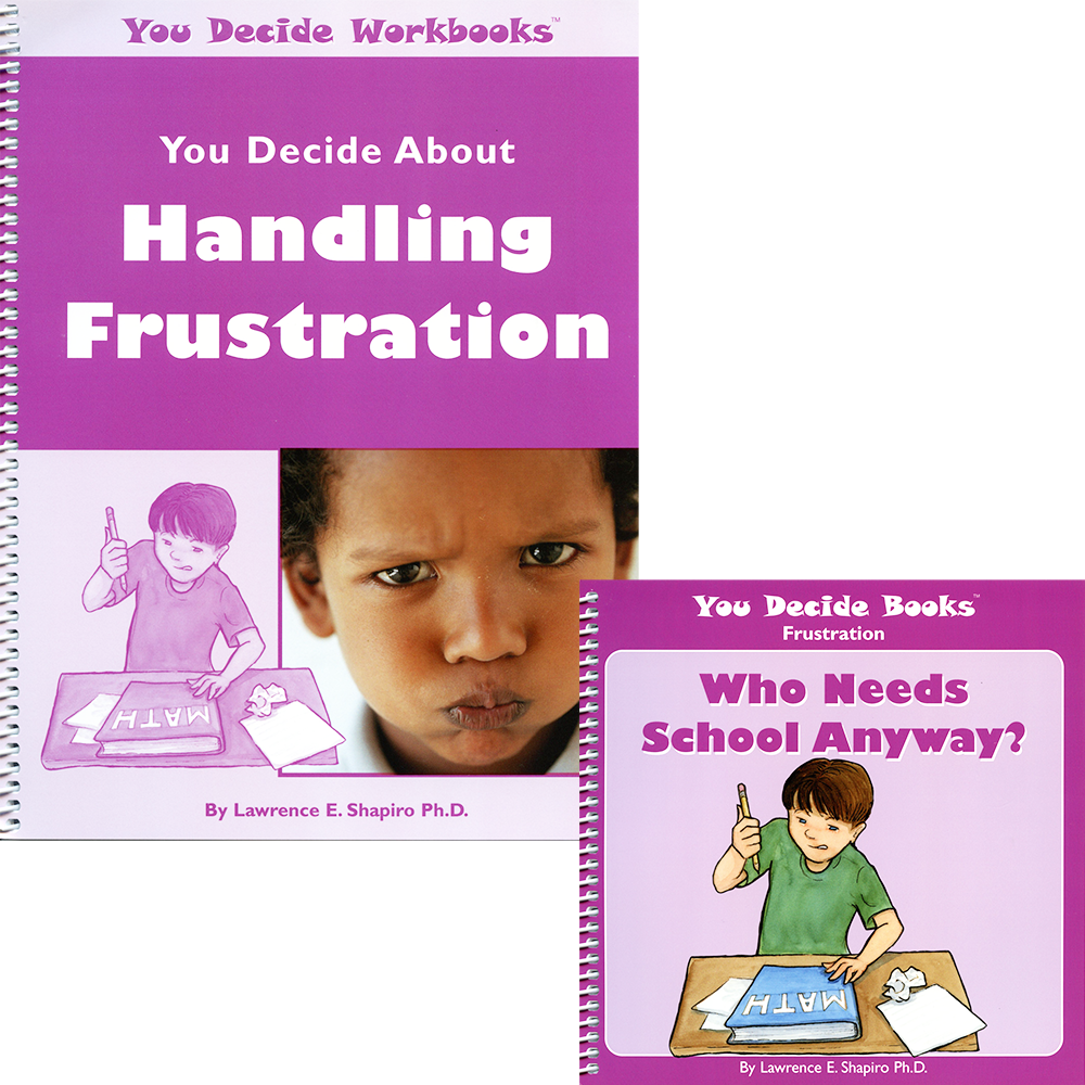 You Decide About Handling Frustration Book & Workbook