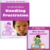You Decide About Handling Frustration Book & Workbook with CD