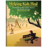Helping Kids Heal Workbook